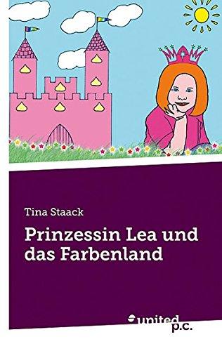 9788490158388: Prinzessin Lea und das Farbenland