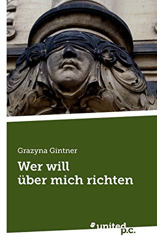 9788490158647: Wer Will Uber Mich Richten (German Edition)