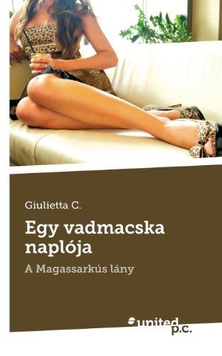 9788490159125: Egy vadmacska naplója: A Magassarkús lány