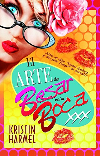9788490180501: El arte de besar en la boca / The Art of French Kissing (Pandora) (Spanish Edition)
