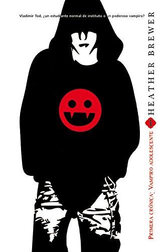 9788490180952: Vampiro adolescente / Eighth Grade Bites: Primera crónica / First Chronicle (Las crónicas de Vladimir Tod / The Chronicles of Vladimir Tod) (Spanish Edition)