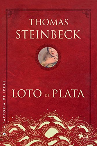 9788490180990: Loto de plata / The Silver Lotus (Spanish Edition)