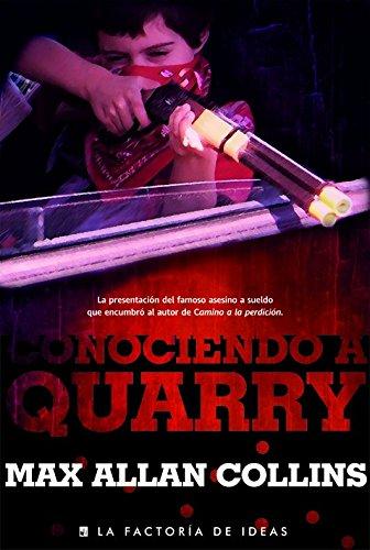 9788490183298: Conociendo a Quarry / Quarry (Spanish Edition)