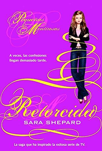9.Retorcida (Pequeñas mentirosas): Shepard, Sara