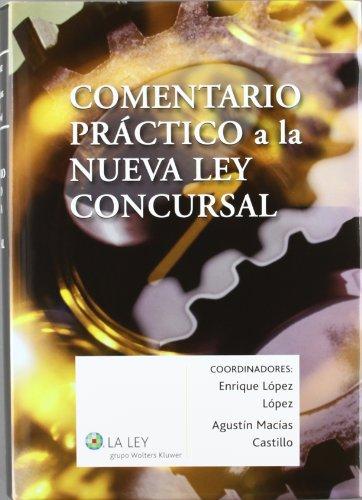 Comentario práctico a la nueva Ley concursal (Paperback)