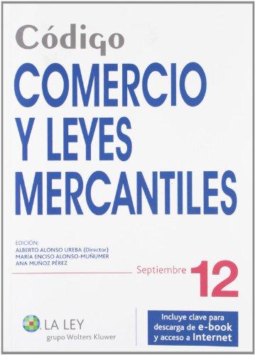 9788490200605: Código Comercio y Leyes Mercantiles