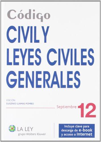 9788490200612: Código Civil y Leyes Civiles Generales
