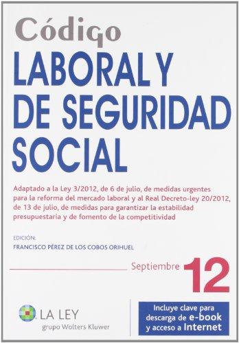 9788490200629: Código Laboral y de Seguridad Social 2012 (Códigos La Ley)