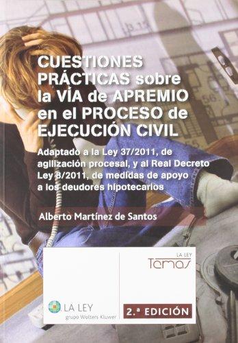 9788490200810: Cuestiones prácticas sobre la vía de apremio en el proceso de ejecución civil