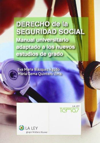 9788490200988: Derecho de la Seguridad Social: Manual universitario adaptado a los nuevos estudios de grado