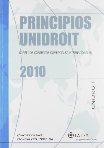 9788490201206: Principios Unidroit sobre los contratos comerciales internacionales 2010