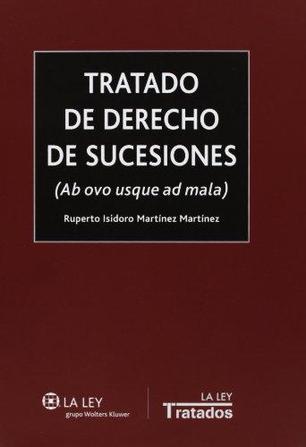 Tratado de derecho de sucesiones : ab ovo usque ad mala (Paperback): Ruperto Isidoro Martinez ...