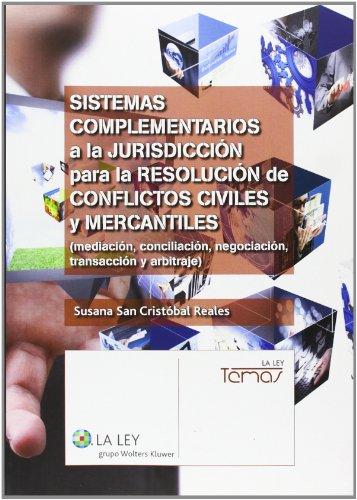 9788490202043: Sistemas complementarios a la jurisdición para la resolución de conflictos civi- (Temas La Ley)