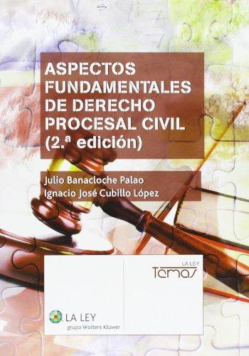 9788490202968: Aspectos fundamentales de Derecho procesal civil (2.ª edición) (Temas La Ley)