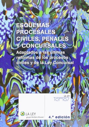 9788490203217: Esquemas procesales civiles, penales y concursales (4.ª edición) (Temas La Ley)