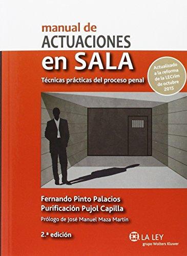 9788490204528: Manual actuaciones sala.tecnicas practicas proceso penal