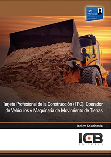 9788490210116: Manual tarjeta profesional de la construcción (tpc). operador de vehículos y maquinaria de movimiento de tierras