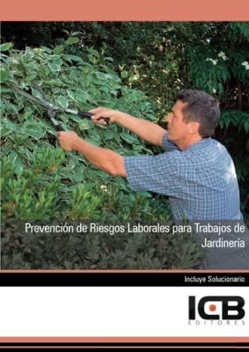 9788490210789: Prevención de Riesgos Laborales para Trabajos de Jardinería