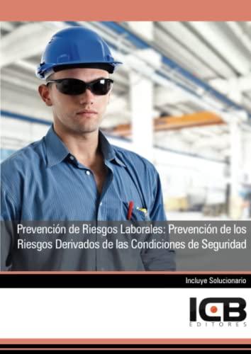 9788490211175: Prevención de Riesgos Laborales: Prevención de los Riesgos Derivados de las Condiciones de Seguridad