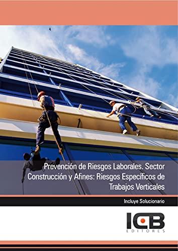 9788490211236: Prevención de Riesgos Laborales. Sector Construcción y Afines: Riesgos Específicos de Trabajos Verticales