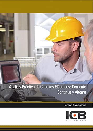 9788490211946: Manual análisis práctico de circuitos eléctricos: corriente continua y alterna