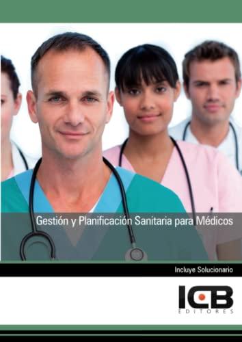 9788490211960: Gestión y planificación sanitaria para médicos
