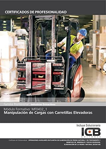 9788490213919: Manual Mf0432_1: Manipulación de Cargas con Carretillas Elevadoras