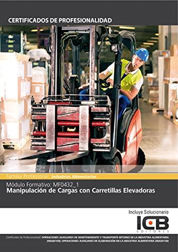 9788490213926: Manual Mf0432_1: Manipulación de Cargas con Carretillas Elevadoras