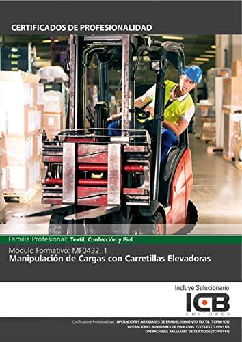 9788490213933: Manual Mf0432_1: Manipulación de Cargas con Carretillas Elevadoras
