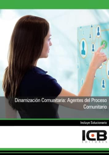 9788490219386: Manual dinamización comunitaria: agentes del proceso comunitario