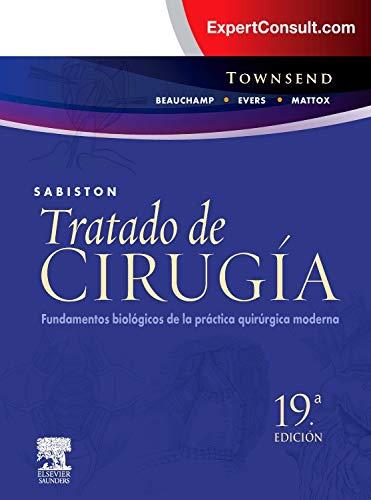 9788490220658: Sabiston. Tratado de cirugia + ExpertConsult. Fundamentos biologicos de la practica quirurgica moderna (Spanish Edition)