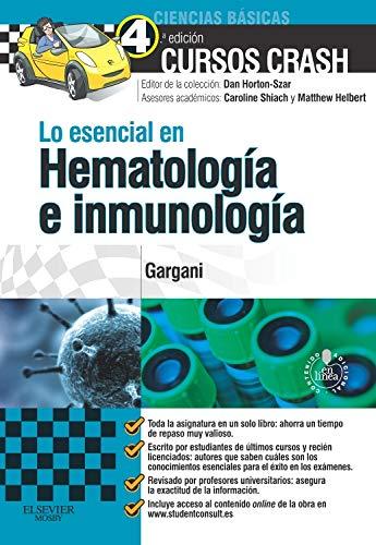 9788490222577: Lo Esencial En Hematología E Inmunología - 4ª Edición (+ StudentConsult)