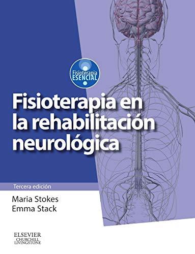 9788490223062: Fisioterapia En La Rehabilitación Neurológica - 3ª Edición