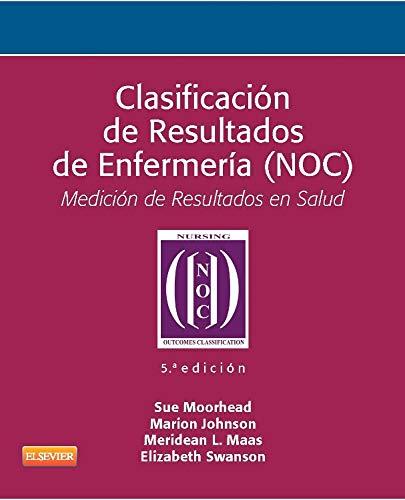 9788490224151: Clasificación de resultados de enfermería (noc)
