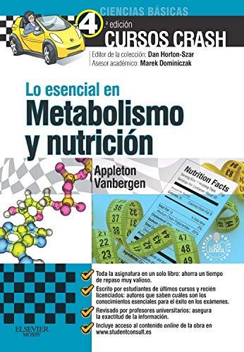 Lo esencial en Metabolismo y nutricion +: Appleton, Amber; Vanbergen,