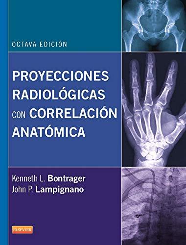 9788490224762: Proyecciones Radiológicas Con Correlación Anatómica ...