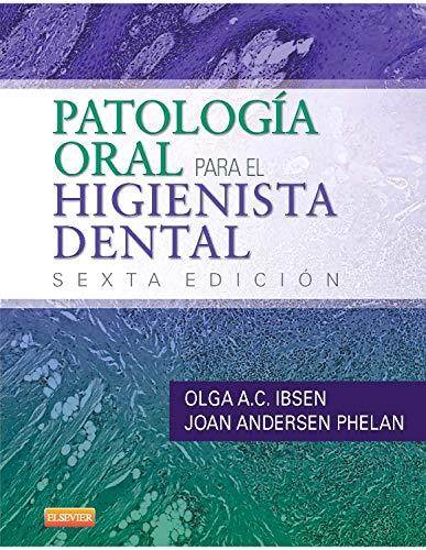 9788490225332: Patología Oral Para El Higienista Dental - 6ª Edición