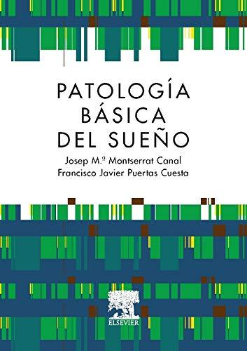 9788490225905: Patologia basica del sueno (Spanish Edition)