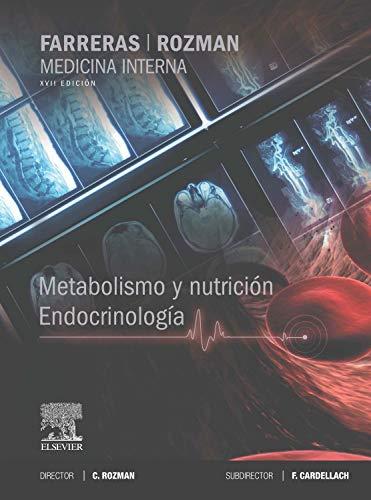 9788490225950: Farreras-Rozman. Medicina Interna. Metabolismo Y Nutrición. Endocrinología - 17ª Edición