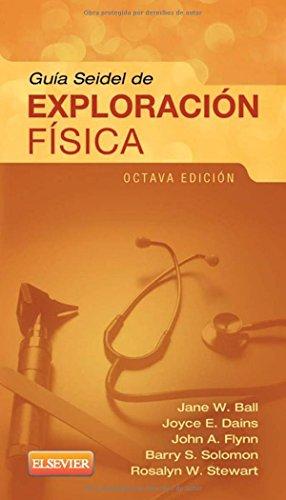9788490227466: Guia Seidel de exploracion fisica (Spanish Edition)