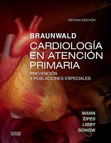 9788490229293: Braunwald. Cardiología En Atención Primaria - 10ª Edición