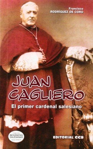 9788490230107: Juan Cagliero: El primer cardenal salesiano (Biografías salesianas)
