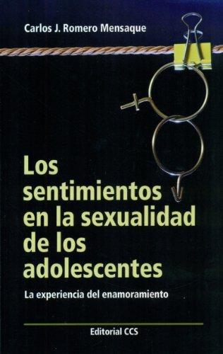 9788490230527: Los Sentimientos En La Sexualidad De Los Adolescentes. La Experiencia Del Enamoramiento (Educar)