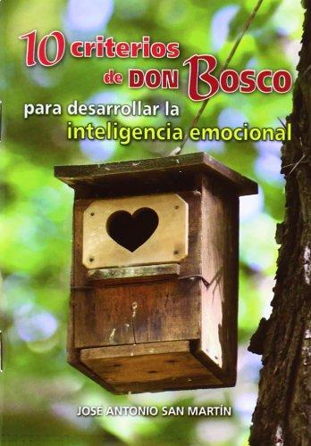 9788490230985: 10 criterios de Don Bosco para desarrollar la inteligencia emocional
