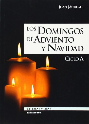 DOMINGOS DE ADVIENTO Y NAVIDAD, LOS -: JAUREGUI CASTELO, JUAN