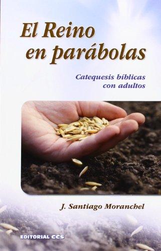 9788490231135: El Reino en parábolas: Catequesis bíblicas con adultos (Adultos en formación)