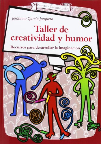 9788490231425: Taller De Creatividad Y Humor. Recursos Para Desarrollar La Imaginación (Talleres)