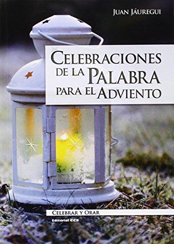 Celebraciones de la Palabra para el Adviento: Jáuregui Castelo, Juan