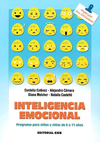 INTELIGENCIA EMOCIONAL: PROGRAMAS PARA NIÑOS Y NIÑAS DE 6 A 11 AÑOS: ESTÉVEZ, ...