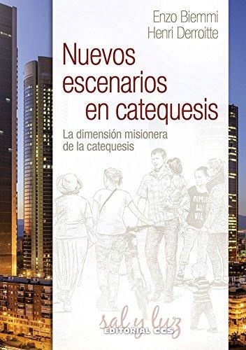 Nuevos escenarios en catequesis: La dimensión misionera: Derroitte, Henri; Biemmi,